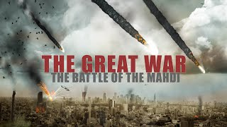 THE BATTLE OF IMAM MAHDI AGAINST DAJJAL - (Signs of the Final Days)