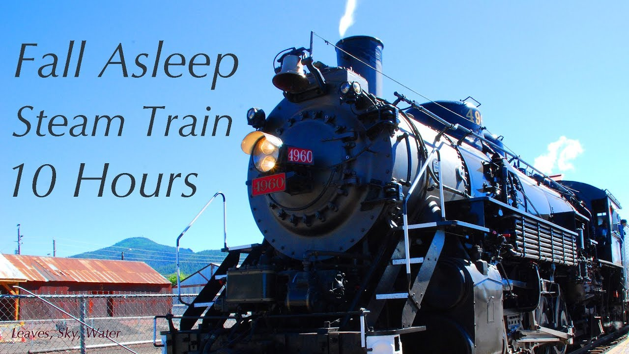 Steam Train Sounds 10 hours Relaxing Sound Only No Whistle ...