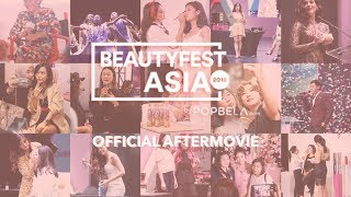 BeautyFest Asia 2018: Official Aftermovie