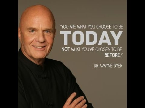 Dr. Wayne Dyer - Manifesting Your Destiny - 1 of 6