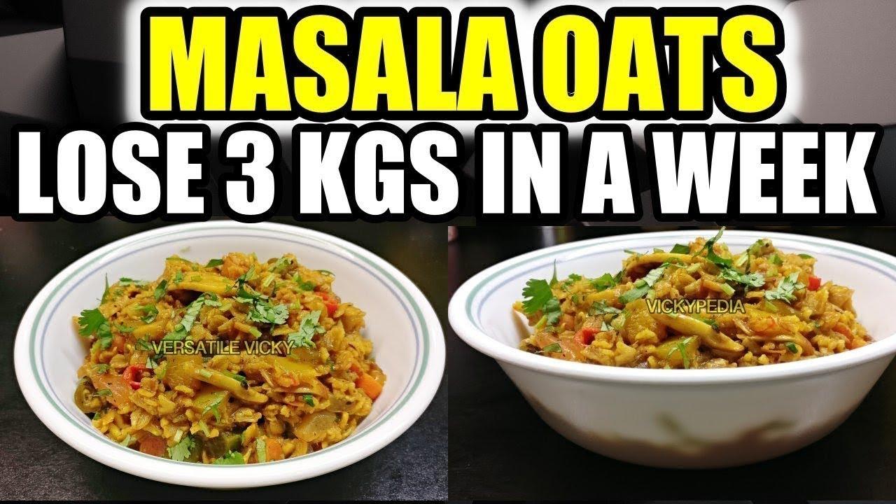 Masala Oats Hindi | Oats Recipe For Weight Loss | Lose 3 ...