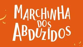 Baixar Marchinha de Carnaval - Bloco dOs Abduzidos