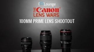Best Canon 100mm Primes Lenses? - The SLR Lounge Canon Lens Wars Episode 13
