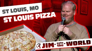 """St. Louis Pizza"" - Jim Eats The World - Jim Gaffigan"