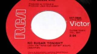 No Sugar Tonight(MONO MIX) by The Guess Who on 1970 RCA Victor records.