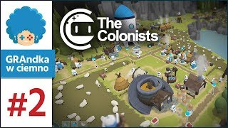 The Colonists PL #2   Roboty alkoholicy! :o