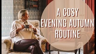 A Cosy Evening Autumn Routine // Pamper and Relax With Me // Fashion Mumblr