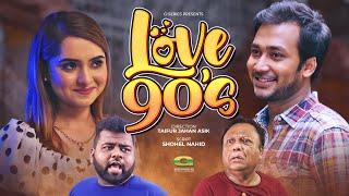 Love 90s || Bangla New Natok 2020 || Sayed Zaman Shawon || Keya Akter Payel || Anik || Mukit Zakaria