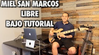 Miel San Marcos Libre Bass/Bajo Cover Tutorial With Tabs (HD)
