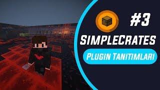 Minecraft Plugin Tanıtımları || Simple Crates #3