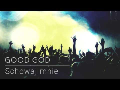 Good God - Schowaj mnie