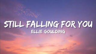 Ellie Goulding - Still Falling For You (Lyrics)