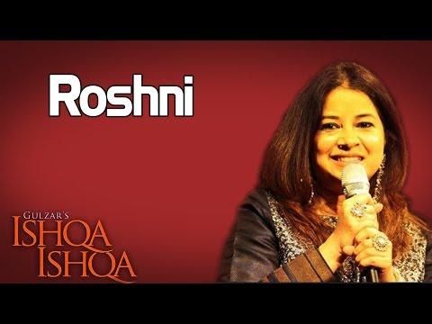 Roshni- Rekha Bhardwaj ( Album: Ishqa Ishqa )