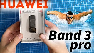 Huawei Band 3 Pro - Распаковка, знакомство, первое включение и тест в бассейне