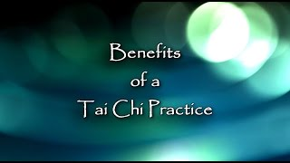 Arthur Rosenfeld Tai Chi #2 - Benefits