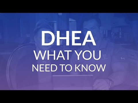 DHEA: What You Need to Know