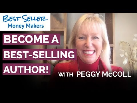 You? A Best Selling Author! - FREE Training with Peggy McColl & Bob Proctor