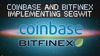 Coinbase and Bitfinex Adding SegWit Support, What it Means for Us. Bitcoin and Litecoin