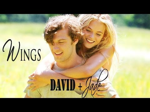 ► Endless Love | David and Jade - Wings