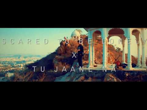 Scared To Be Lonely X Tu Jaane Na || Friday Vibe Version