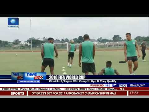 2018 FIFA World Cup: Pinnick Says S/Eagles Will Camp In Uyo If They Qualify