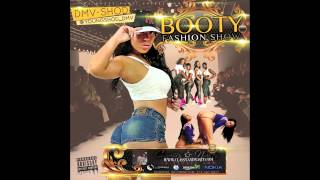 Dmv Shod  - Booty Fashion Show [w/ Download Link]