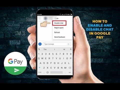 How To Enable And Disable Chat In Google Pay