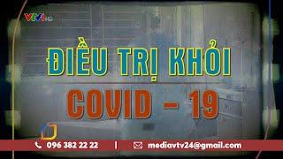 11/16 người nhiễm COVID-19 tại Việt Nam đã khỏi bệnh, phương châm 4 tại chỗ là hoàn toàn phù hợp