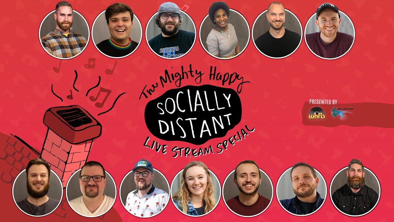 The Mighty Happy Socially Distant Live Stream Special! FULL SHOW