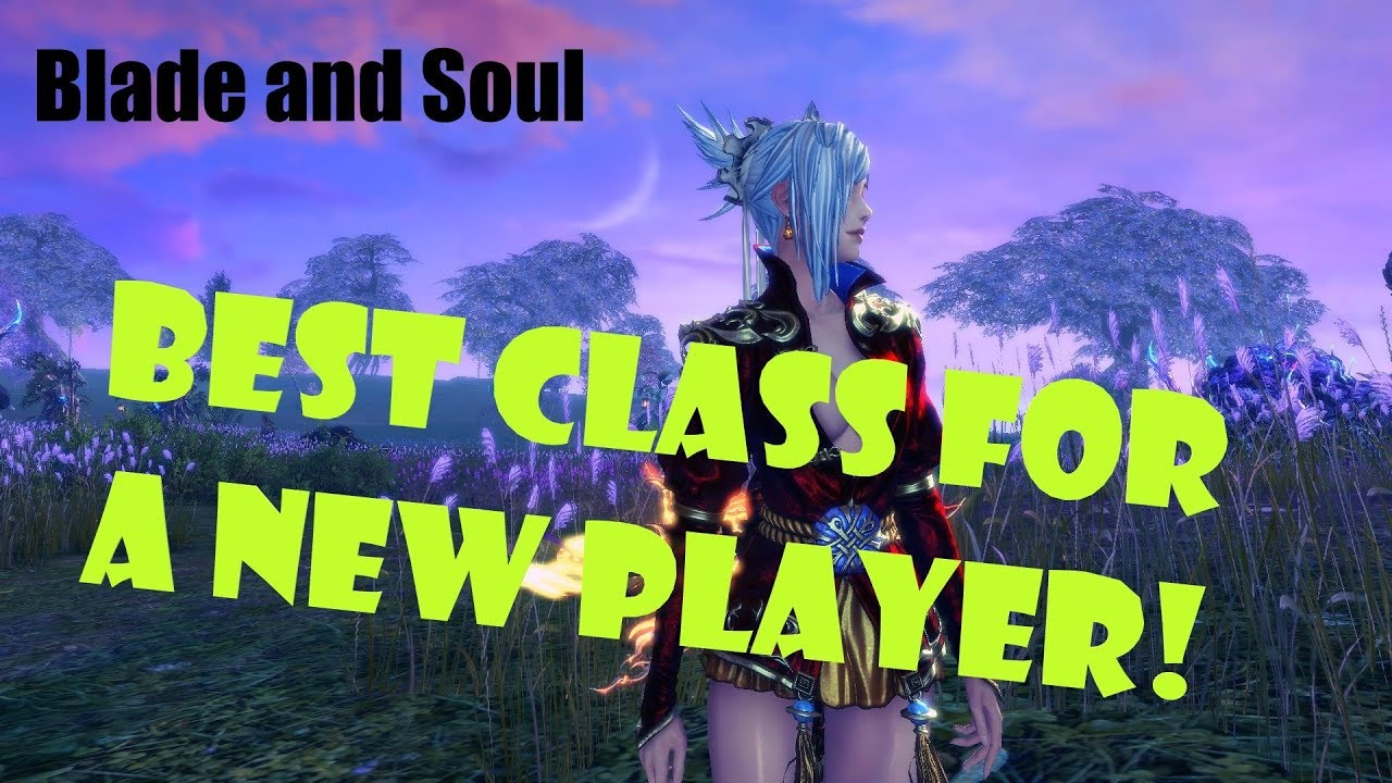 Blade And Soul Classes Tier List 2019