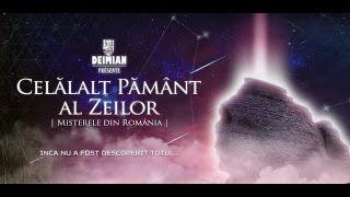 CELĂLALT PĂMÂNT AL ZEILOR - Misterele din România