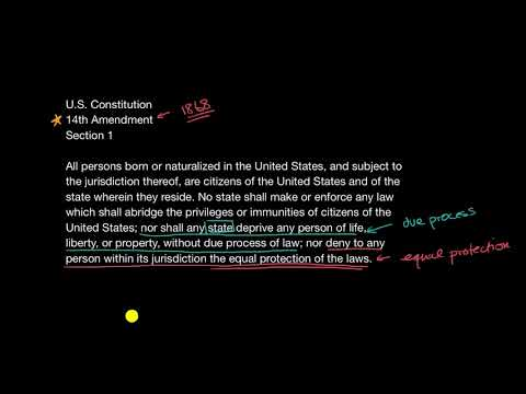 The Fourteenth Amendment and equal protection | US government and civics | Khan Academy