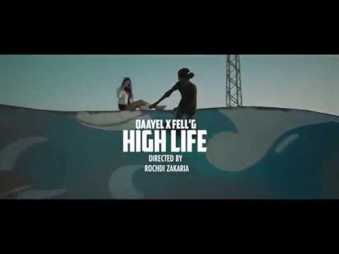 Qaayel – High Life ft. Fell'g