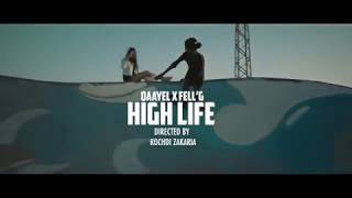 Qaayel x Fell'g - High Life (Prod by. Coldmind & Idrissi)