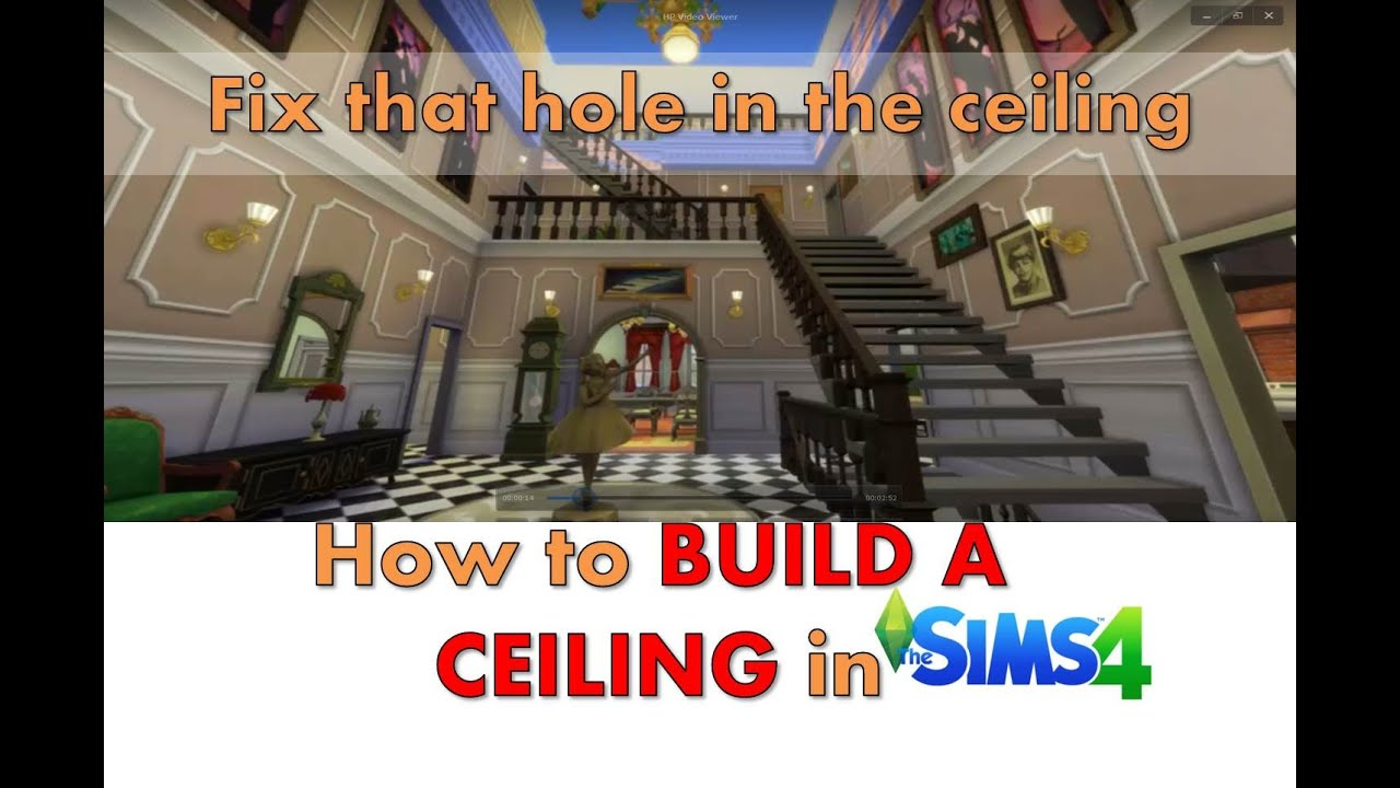How To Build A Ceiling In The Sims 4