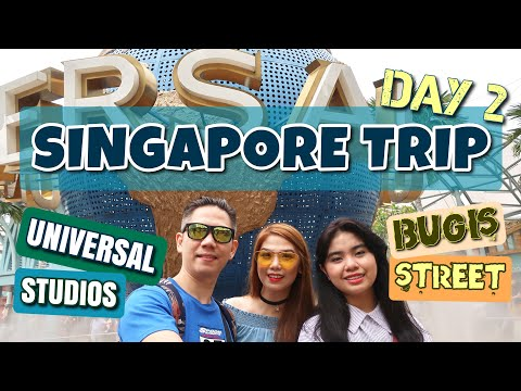 VLOG#2: SINGAPORE Trip DAY 2   UNIVERSAL STUDIOS + BUGIS Street (MURANG Pasalubong)