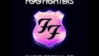 Foo Fighters - Saint Cecilia EP ( Full)
