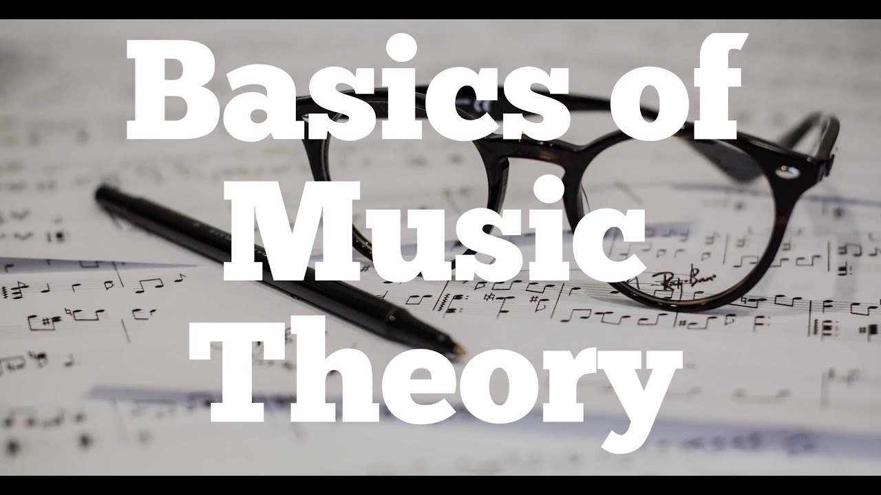 Basics Of Music Theory Part I Youtube