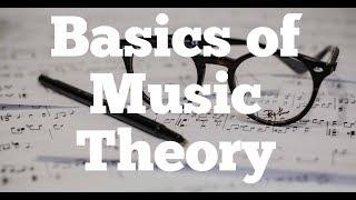 Basics of Music Theory: Part I
