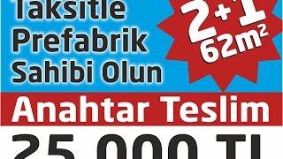 Taksitle Ev Sahibi Olun 0533 650 20 64 - 0216 561 30 12 www.prefabrikfiyati.com