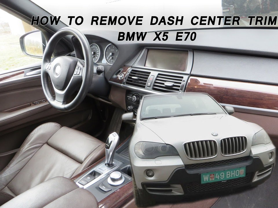 Bmw X5 E70 How To Remove The Dash Center Panel Youtube