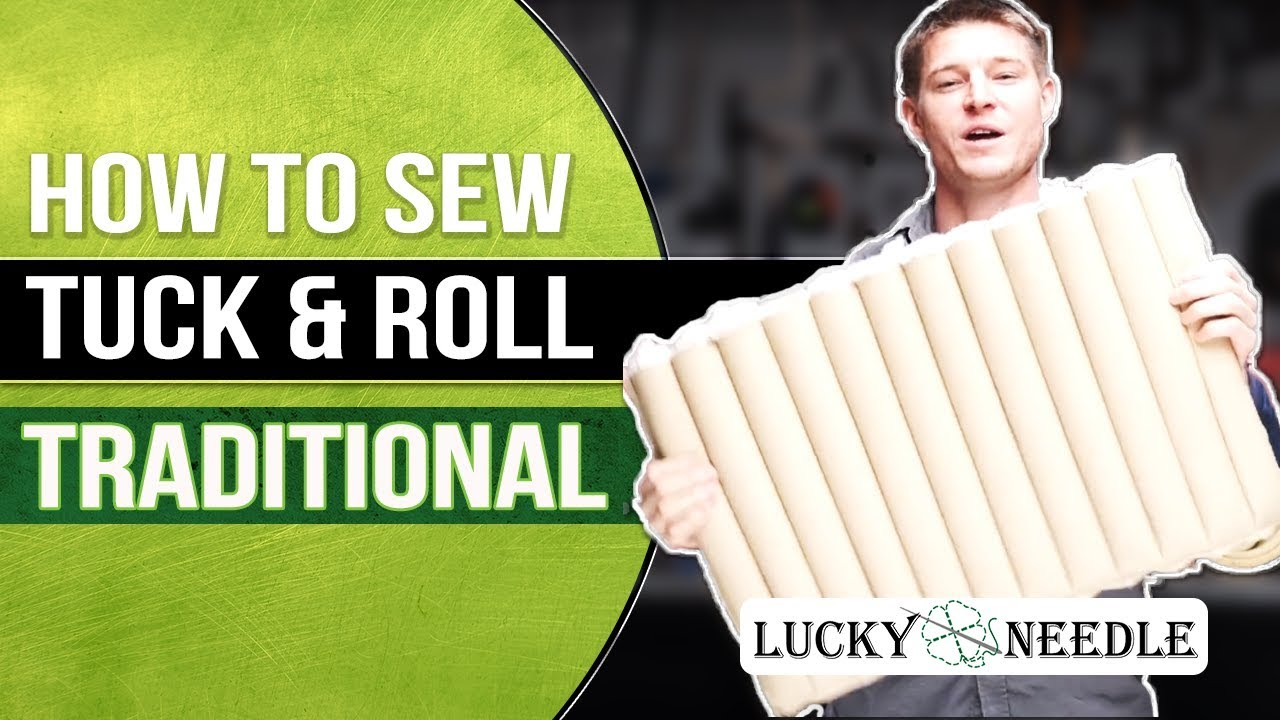 How To Sew Tuck Roll Upholstery Traditional Cotton Stuffed