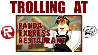 ROBLOX Trolling at Panda Express