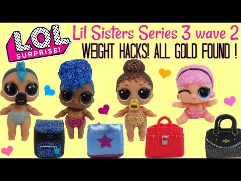 LOL Surprise Series 3 Wave 2 Lil Sisters ALL GOLD FOUND LOL Surprise Weight Hacks lil punk boi