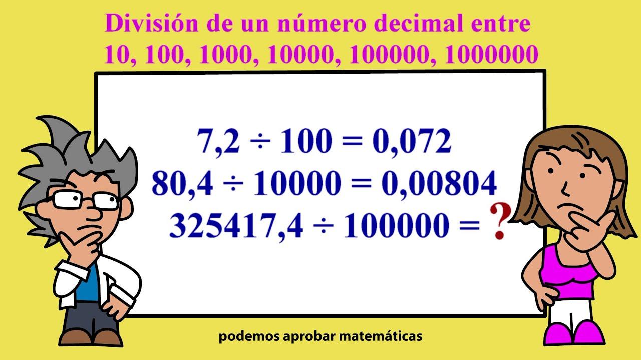 División de un número decimal entre 10, 100, 1000, 10000, 100000 ...
