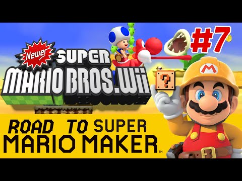 Newer Super Mario Bros. Wii: A Wonderful Investment - PART 7 - Road to Super Mario Maker