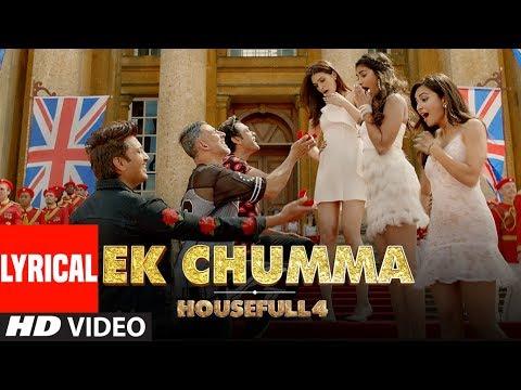 Ek Chumma Lyrical | Housefull 4 | Akshay K, Riteish D,Bobby D, Kriti S,Pooja, Kriti K| Sohail Sen Mp3