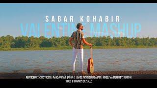 Sagar Kohabir - Valentine Mashup