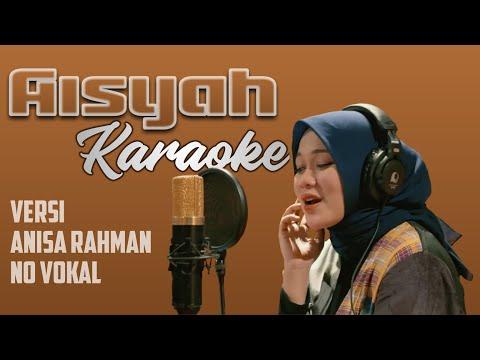 aisyah-karaoke---anisa-rahman-version-[no-vokal]