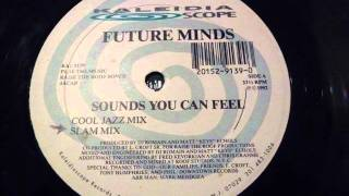 Future Minds - Sound You Can Feel (Slam mix).wmv